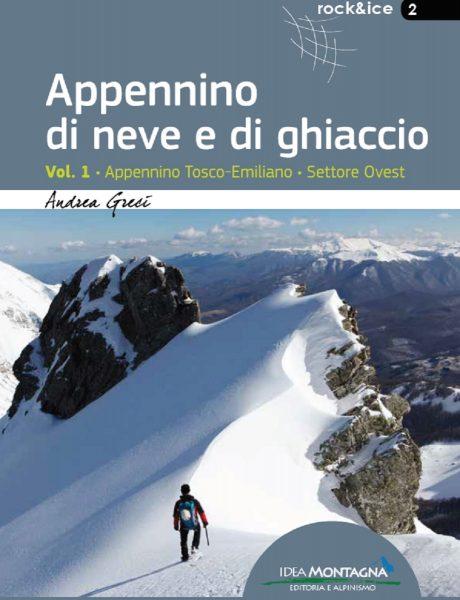Appennino di Neve e di Ghiaccio - vol. 1