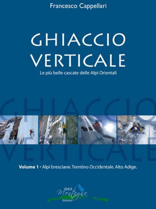 Ghiaccio Verticale Vol. 1